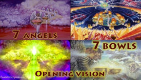 Seven Bowls, Seven Vials,7 Bowls,7 Vials,Wrath,Opening Vision,YHWH,Temple,Plagues,Seven Angels,Seven Vials,Book of Revelation,Apocalypse,Revelation Chapter 15