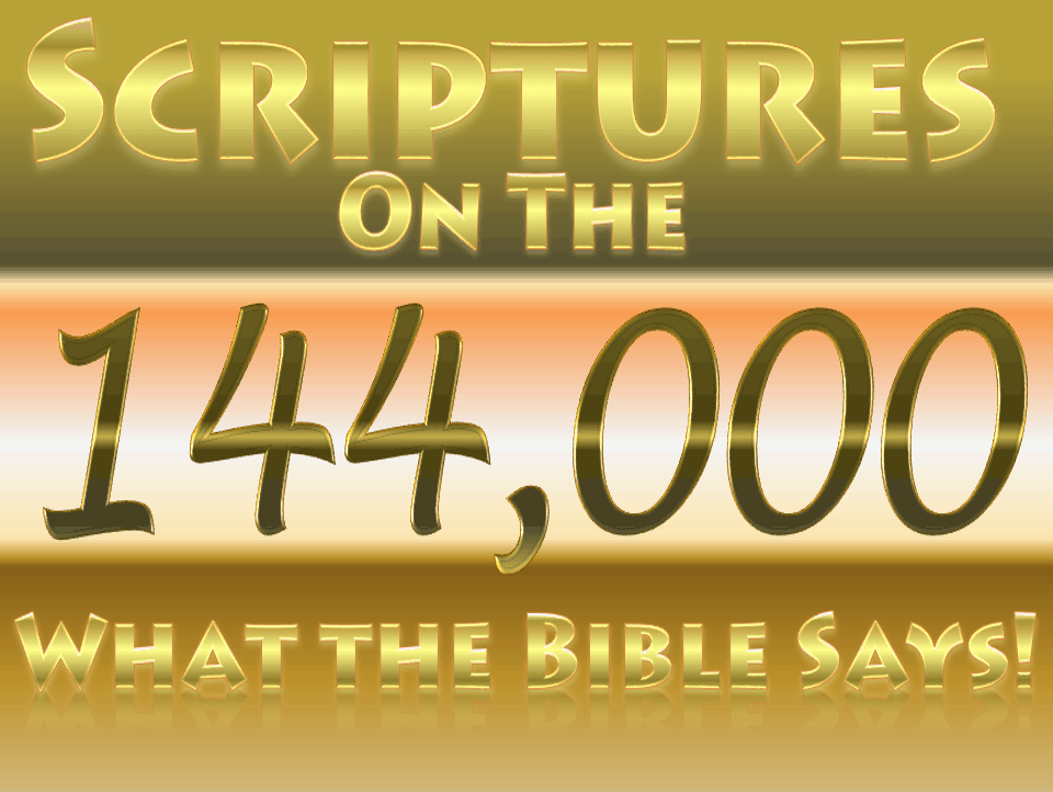 The 144,000 - What the Bible Says - The Book of Revelation