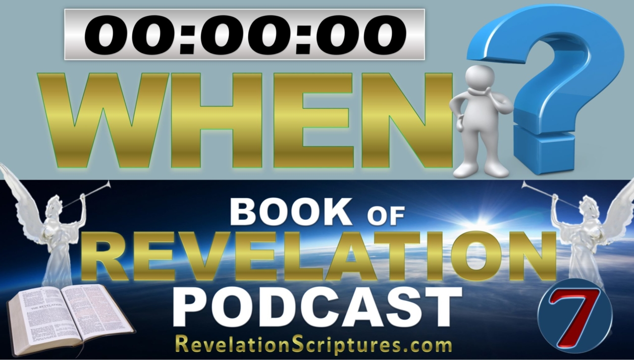 Book of Revelation,Revelation,Revelation of Jesus Christ,Apocalypse,7 Seals,7 Trumpets,7 Vials,7 Bowls,When,Timing,Start,Begin,How to tell,How to Discern,How to Know,End times,Last Days,End of the World,Revelation Podcast,RevelationScriptures.com,7 Churches,Population Reduction,fourth Seal,sixth Trumpet,7 Vials of Wrath,Wrath,Day of the Lord,Lord's Day,Georgia Guide Stones,Denver International Murals,Atonement,kill fourth,kill third