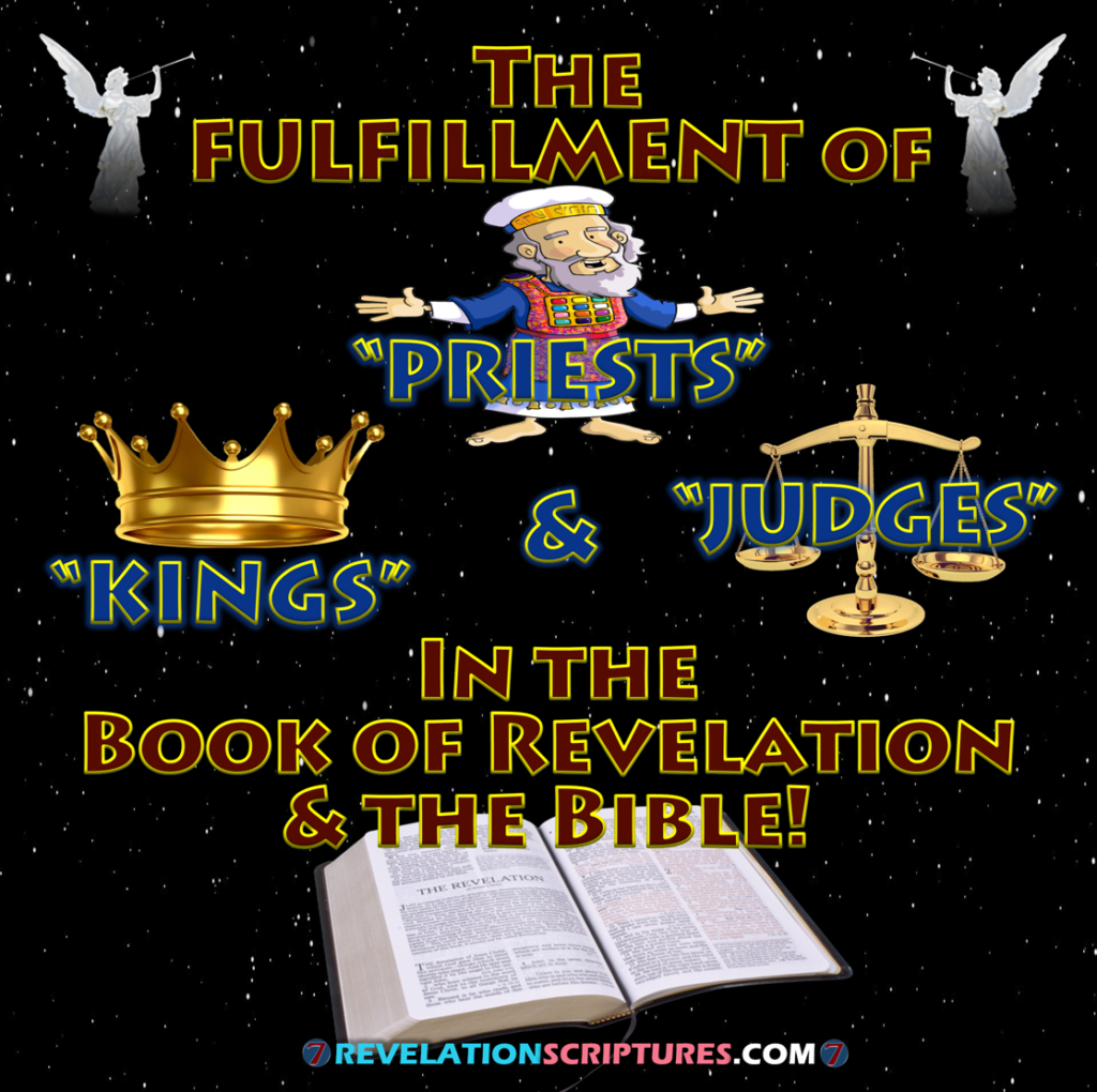 Priests,kings,judges,priest,king,judge,ruler of Kings on earth,revelation 1:5,Revelation 1:6,kingdom,priests to God,sang,new song,blood,slain,reign on the earth,thrones,authority to judge,earth,beheaded,beast,image mark,1000 years,thousand years,1st resurrection,first resurrection,2nd death second death,priests of God & Christ,fulfillment of levitical priesthood,levy priests,royal priesthood,zion,bride of christ,bride,marriage of the lamb,saints,elect,holy ones,spiritual jerusalem,jerusalem above,new Jerusalem,144000