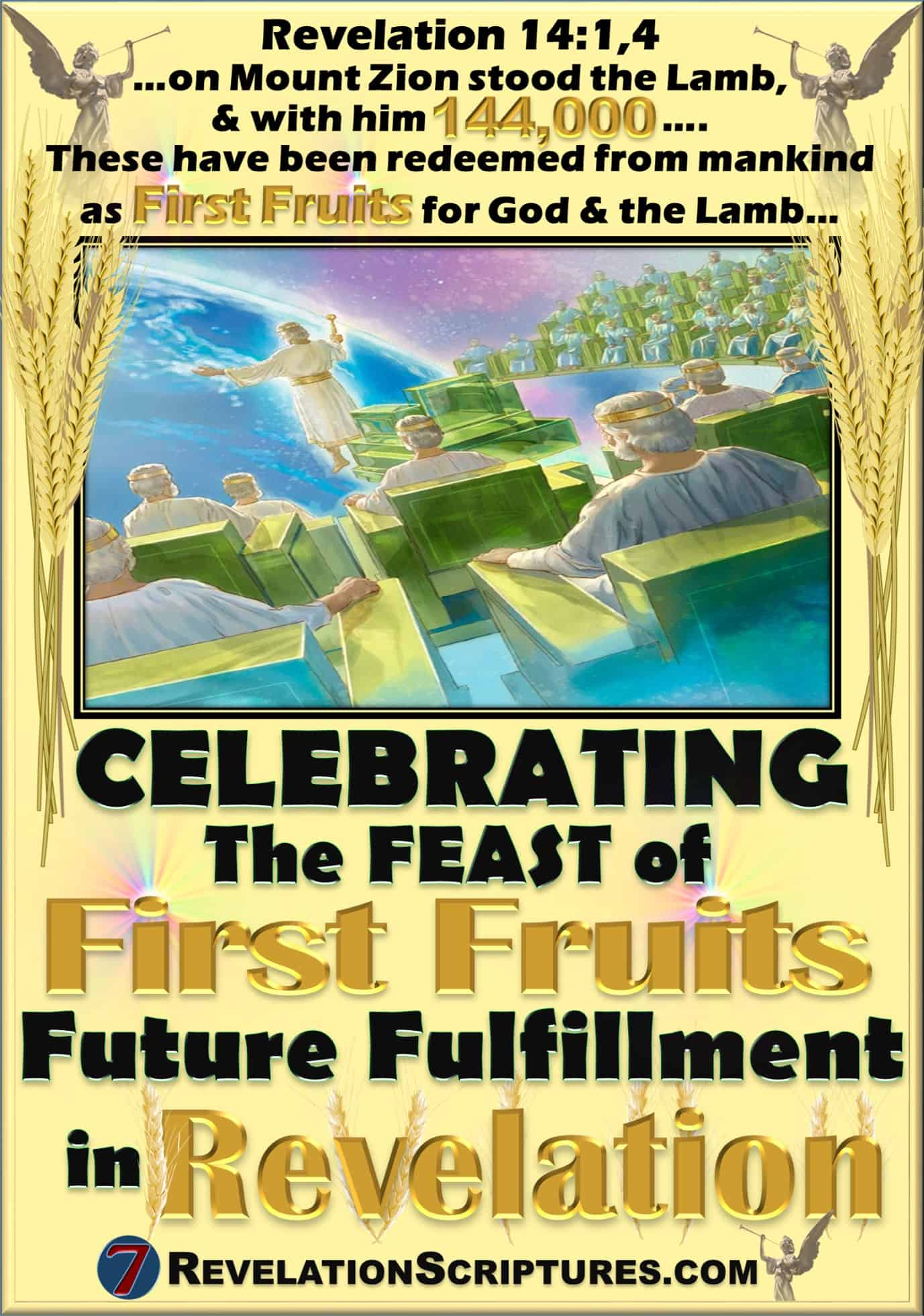 Celebrating the Feast of First Fruits Fulfillment in the