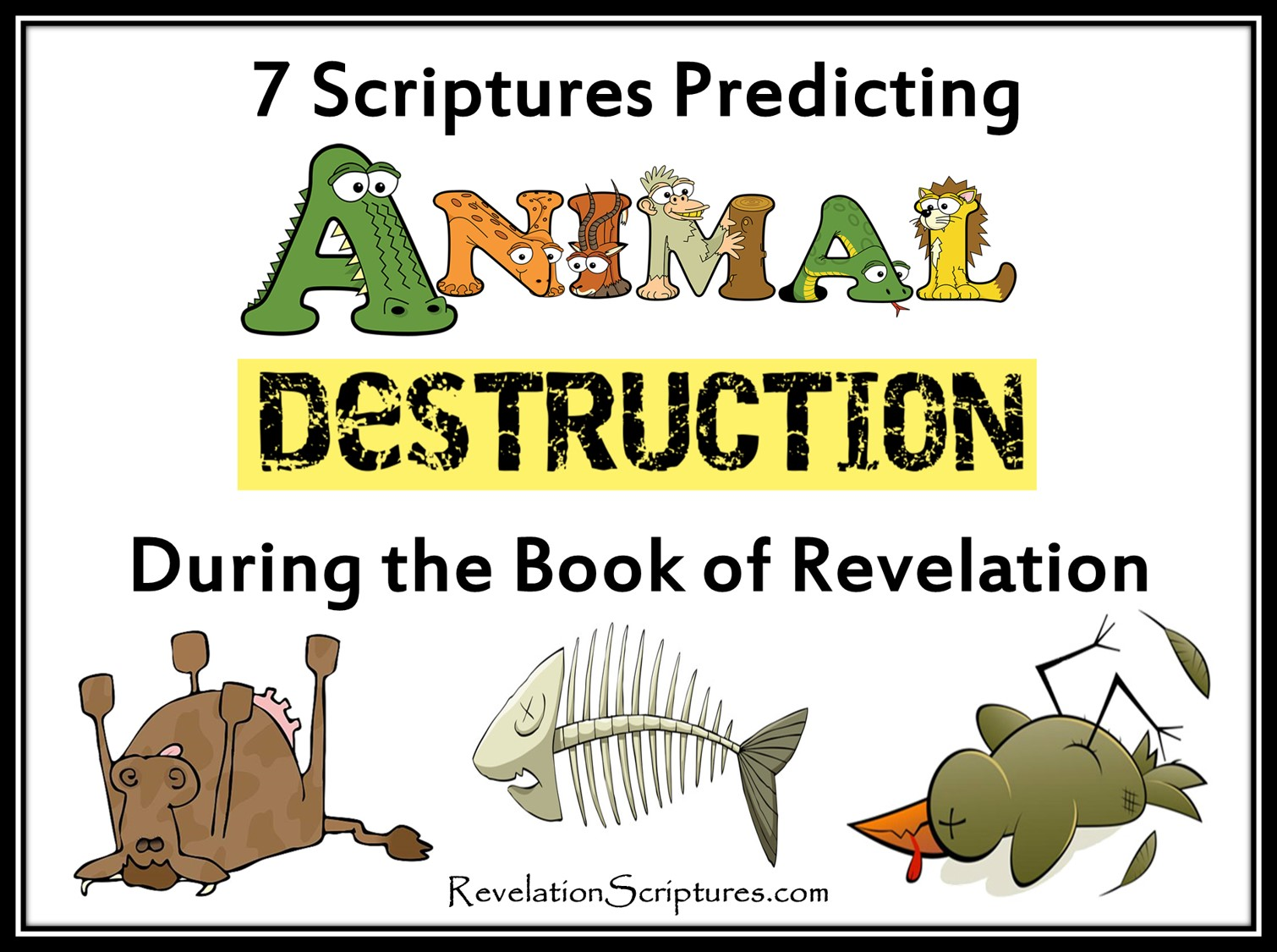 7 Scriptures Predicting Animal Destruction - The Book of