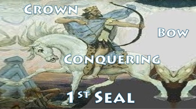 First Seal White Horse Bow Crown Conquering Jesus Seven Seals Book of Revelation