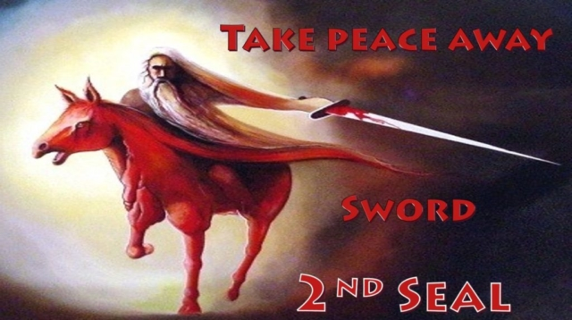 Second Seal Red Horse SwordTake peace away Seven Seals Book of Revelation