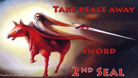 Second Seal,Red Horse,Sword,Take peace away,Seven Seals,Book of Revelation,Revelation Chapter 6,Apocalypse,four Horsemen,4 Horsemen