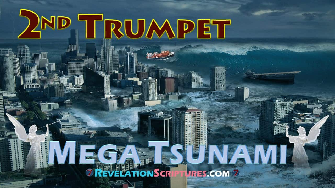 2nd Trumpet,second trumpet,trumpet 2,second trumpet revelation,2nd Trumpet Revelation,trumpet 2 Revelation,Revelation 8:8,Revelation Chapter 8 verse 8,book of Revelation,Apocalypse,biblical interpretation,scriptural interpretation,7 Trumpets,Seven trumpets,7 trumpets Revelation,seven trumpets revelation,Mega Tsumani,tsunami,comet,star,asteroid,meteor,something like a great mountain,great mountain,mountain,burning with fire,thrown into sea,all ablaze,hurled into the sea, something like a huge mountain,huge mountain, cast into the sea,1/3,third,one third,one-third,ships destroyed,ships,ships wrecked,boats,boats destroyed,boats wrecked,1/3rd ,Revelation 8:9,Revelation Chapter 8 verse 9,a third of the ships were destroyed,one-third of all the ships on the sea were destroyed,third part of the ships were destroyed,