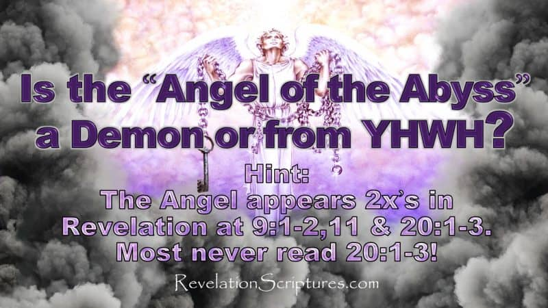 Abyss,Bottomless pit,pit,abyssos,key,open shaft,Revelation 9,Revelation 20,Revelation 17,5th Trumpet,fifth trumpet,Angel of the abyss,angel of the bottomless pit,bounds devil,devil in abyss,devil in bottomless pit,demons in abyss,demons in bottomless pit,Jesus in abyss,Jesus in bottomless pit,Luke 18,Romans 10,Book of Revelation,Apocalypse,What is the abyss,What is the bottomless pit,Scriptures about the abyss,scriptures about the bottomless pit,beast rises from abyss,beast rises from bottomless pit,abaddon,locusts,dragon,beast,creature,devil,bible,book,gog,judgment,bound,fire,angle,Apollyon,destroyer