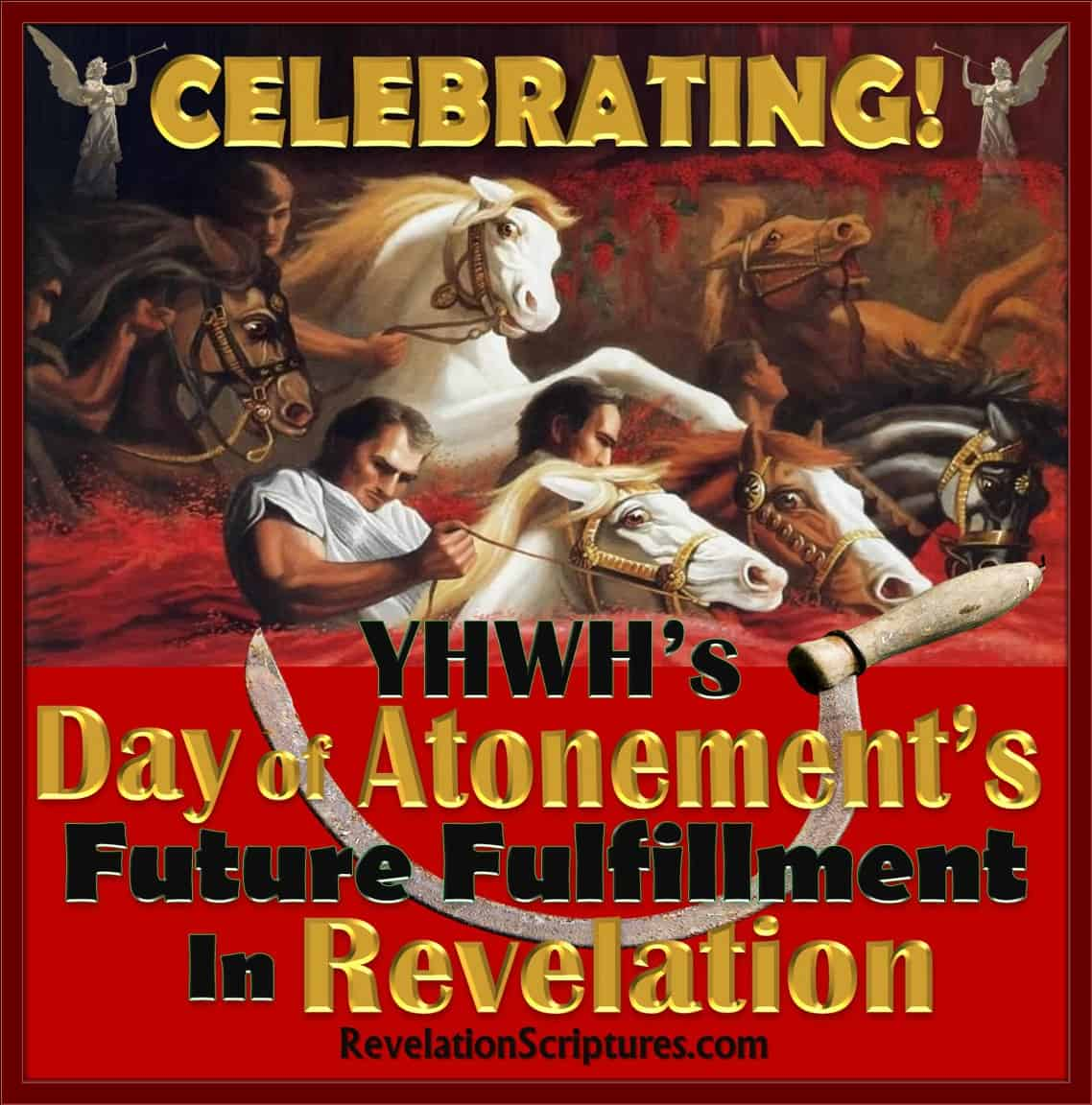 Day of Atonement,Yom Kippur,Book of Revelation,Atonement in Revelation,Day of Atonement in Revelation,Old Testament,Bible,Leviticus,hebrew,High Priest,Sacrifice,mercy seat,temple,lamb,scapegoat,Israel,Jewish Holy Days,Jewish Holidays,blood,blood atonement,cleanse,wash,forgive,cover,purify,pardon,redeem,purge,putoff,reconcile,reconciliation,pacify,Leviticus 17,Yom Kippur in Revelation,Feast in Revelation,Altar,Blood Altar,Sacrifice