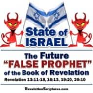 "State of Israel / Political Zionism – The Future ""False Prophet"" of Revelation 13 & ""Synagogue of Satan"" of Revelation 2:9 & 3:9"