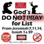 God's Do NOT Pray For List